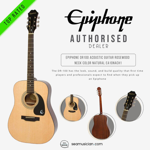 EPIPHONE DR100 ACOUSTIC GUITAR ROSEWOOD NECK COLOR NATURAL EA10NACH1 (DR-100 ACO GTR/ DR 100 SERIES/ SEAMUSICIAN) Malaysia