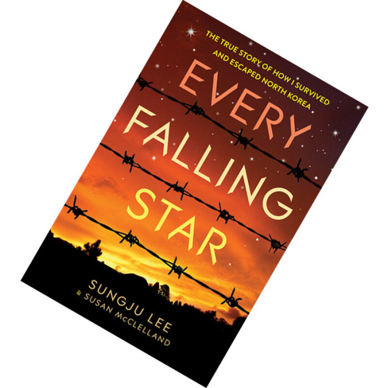 Every Falling Star: The True Story of How I Survived and Escaped North Korea by Sungju Lee, Susan Elizabeth McClelland Malaysia