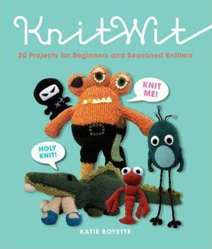 Knitwit: 20 Fun Projects for Beginners and Seasoned Knitters Malaysia