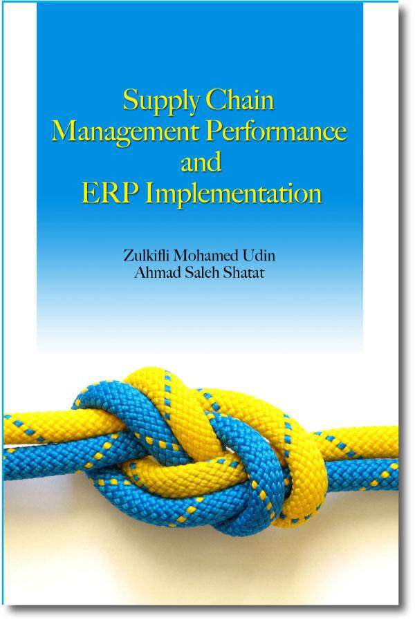 Supply Chain Management Performance And Erp Implementation By Uum Press Books Online.