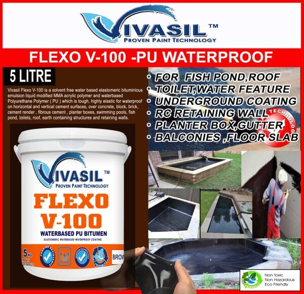 5L VIVASIL FLEXO V-100 WATERBASE ELASTOMERIC WATERPROOF COATING-BITUMEN MODIFIED MMA,ACRYLIC,SYNTHETIC RUBBER AND PU-FOR FISH POND,TOILET,WATER FEATURE,WATER TANK,GROUND RC WALL AND EXPOSED CONCRETE ROOF-NEED CEMENT SCREED TO PROTECT-NOT UV RESISTANCE