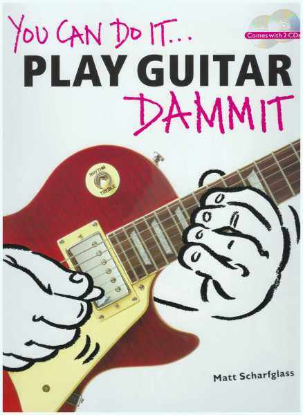 You Can Do It... Play Guitar Damm It! / Gitar Book / Guitar Book / Tab Book / Gitar Tab Book / Guitar Tab Book Malaysia