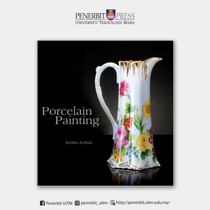 Porcelain Painting - Penerbit UiTM Malaysia