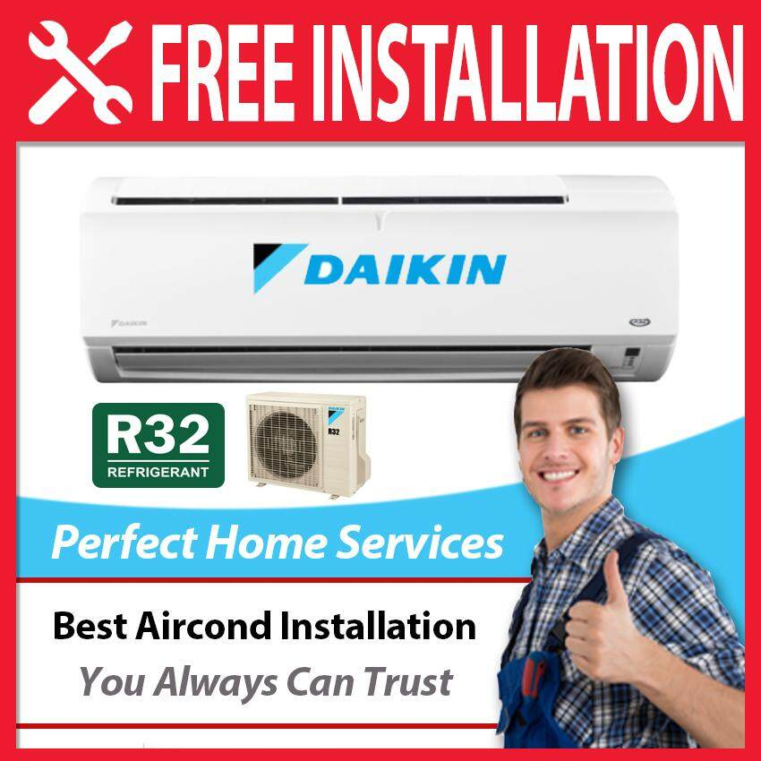 (Limited Time Offer) Daikin New 1.5HP R32 (FTV35P) Cooling Comfort Air Conditioner, FOC Professional Aircond Installation in Covered Area