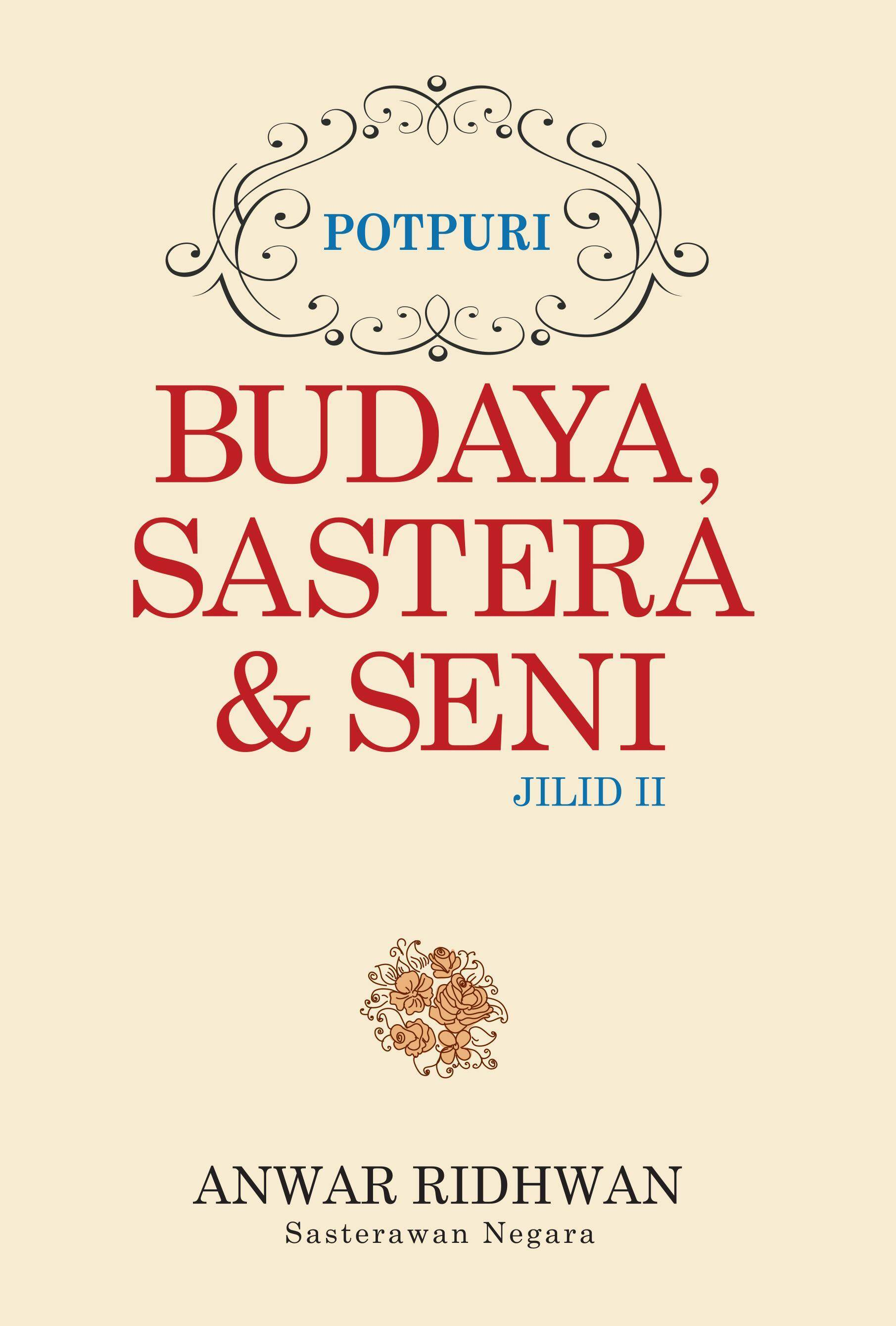 Potpuri: Budaya, Sastera & Seni (Jilid 2)