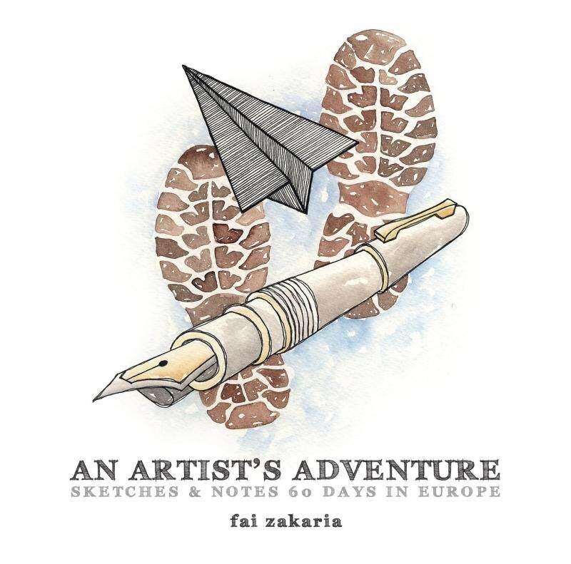 An Artists Adventure: Sketches & Notes 60 Days In Europe Malaysia