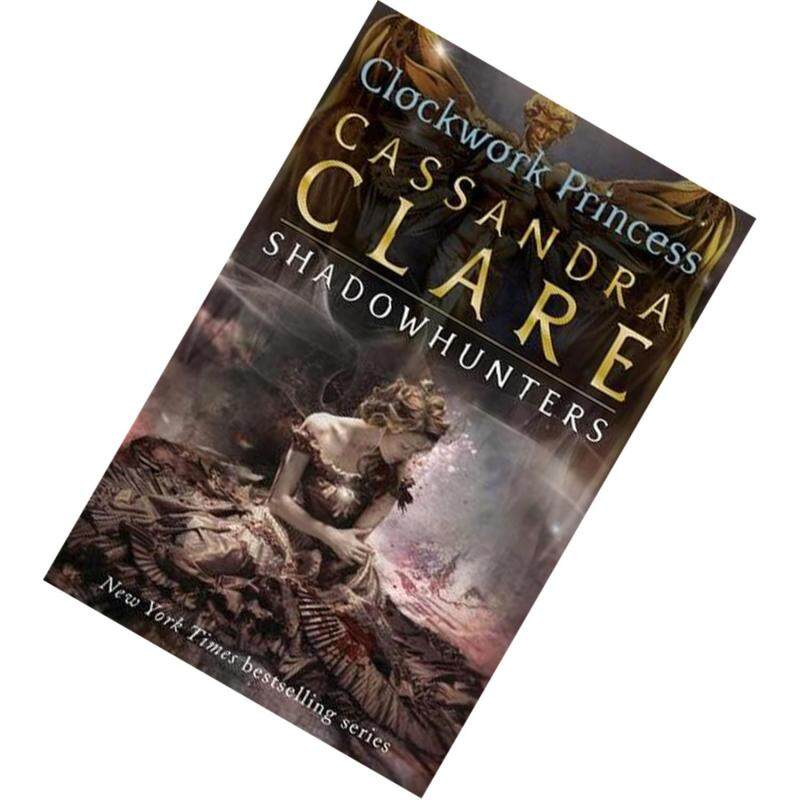 Clockwork Princess (The Infernal Devices #3) by Cassandra Clare Malaysia