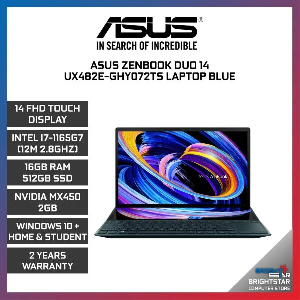 ASUS ZenBook UX482E Laptop (14 Inch FHD Touch Screen   Intel Core   I7-1165G7 (12M 2.8GHZ)   16GB RAM   MX450 2GB   Windows 10 + Microsoft Office Home & Student   2 Years Warranty) Malaysia