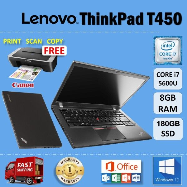 LENOVO ThinkPad T450 - CORE i7 5600U / 8GB RAM / 180GB SSD / 14 inches HD SCREEN / WINDOWS 10 PRO / 1 YEAR WARRANTY / FREE CANON PRINTER / LENOVO ULTRABOOK LAPTOP / REURBISHED Malaysia
