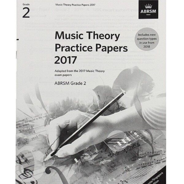 ABRSM Music Theory Practice Papers 2017 Grade 2 Malaysia