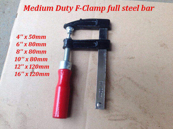 F CLAMP MEDIUM DUTY FULL STEEL BAR ( 4,6,8,10,12,16 )