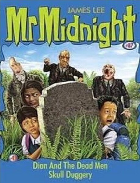 Mr Midnight #87: Dian And The Dead Men & Skull Duggery: 9789814315609: By Lee, James Malaysia
