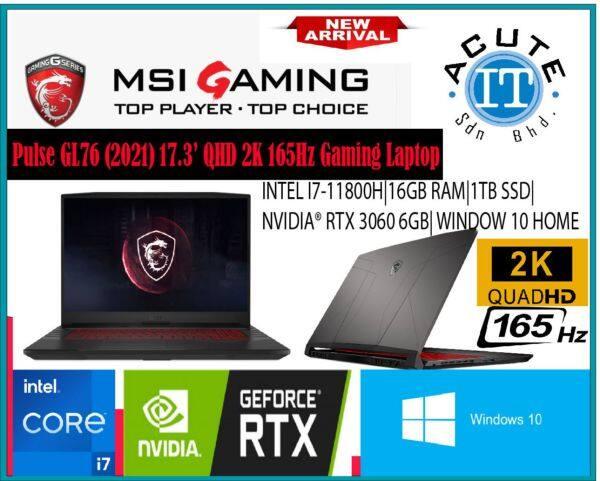 MSI Pulse GL76 11UEK-217 17.3 QHD 165Hz Gaming Laptop Malaysia