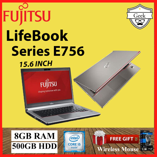 Fujitsu LifeBook Series E756 Core i5-6th gen 8GB RAM 500GB HDD 15.6 INCH Malaysia