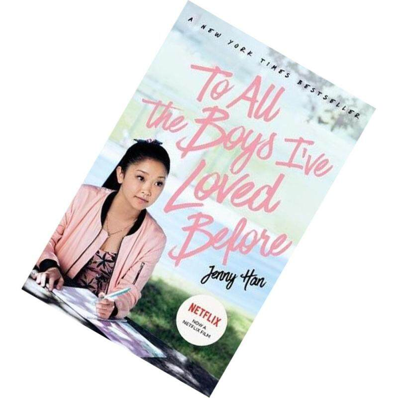 To All the Boys Ive Loved Before (To All the Boys Ive Loved Before #1) by Jenny Han [PAPERBACK] Malaysia