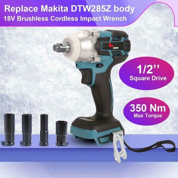 18V 350N Brushless Cordless Impact Wrench Replace Makita DTW285Z Li-Ion Driver Body 1/2 17mm 19mm 21mm 22mm
