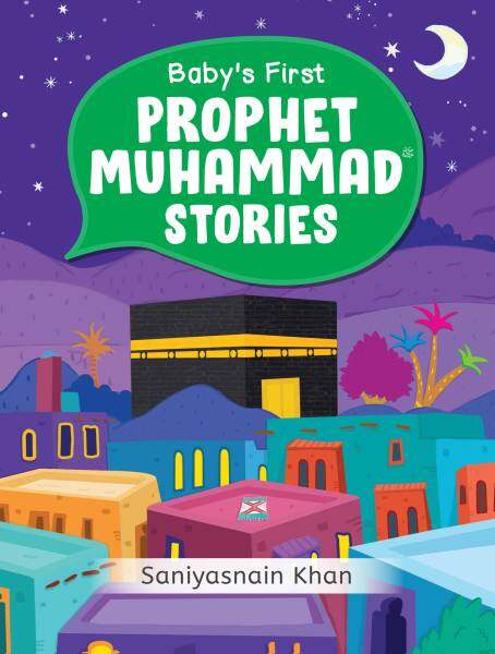 Babys First Prophet Muhammad Stories Malaysia