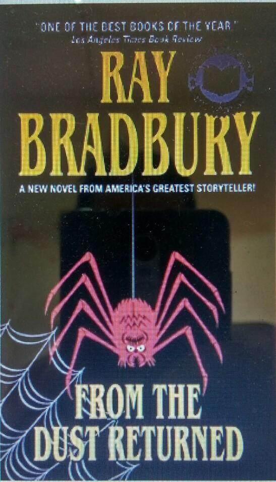 FROM THE DUST RETURNED Ray Bradbury Fiction Novel