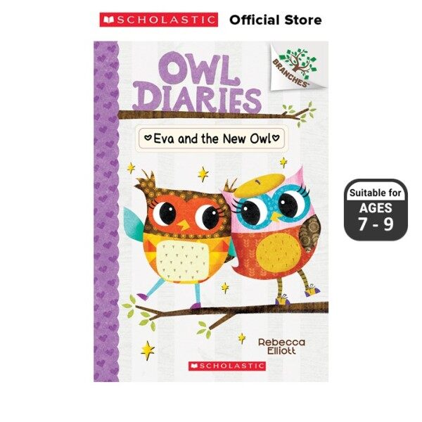 Owl Diaries #4: Eva and the New Owl (ISBN: 9780545825597) BRANCHES Malaysia