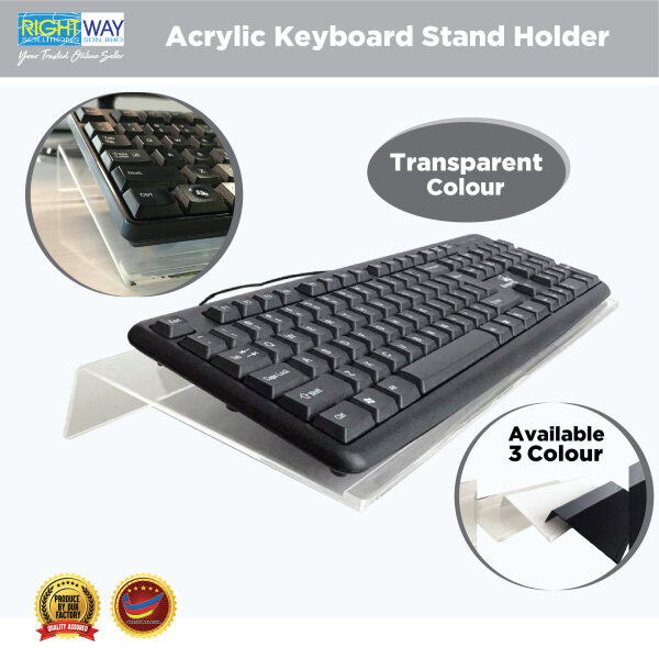 Transparent Acrylic Computer Keyboard Stand for Easy Ergonomic typing, office / home / school (H4cm x W16cm x L43cm) Malaysia