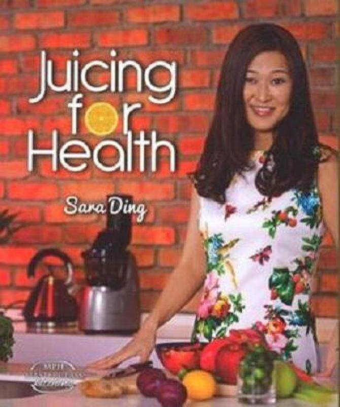 Juicing for Health (MPH Masterclass Kitchens) ISBN 9789674153007 Malaysia