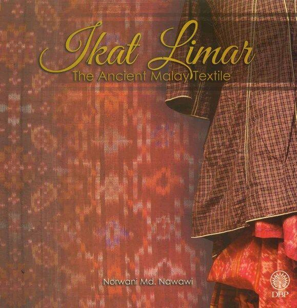 DBP IKAT LIMAR : THE ANCIENT MALAY TEXTILE - 9789834908101 Malaysia