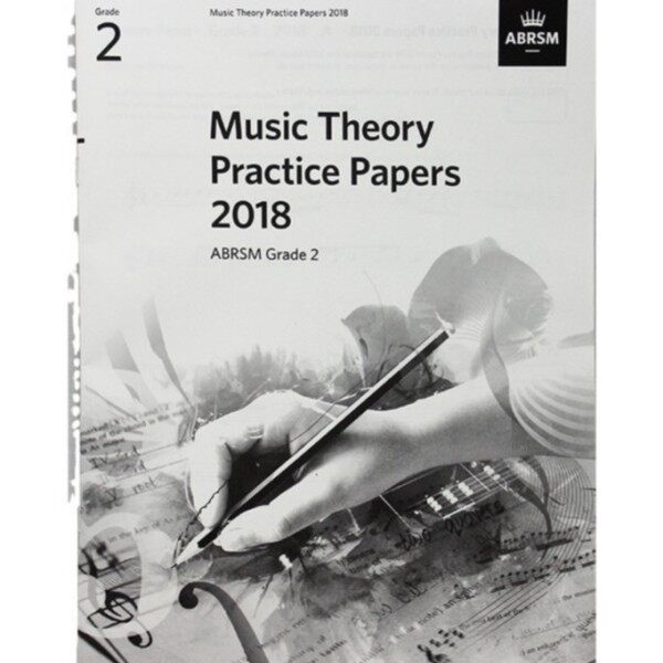 ABRSM Music Theory Practice Papers 2018 Grade 2 Malaysia