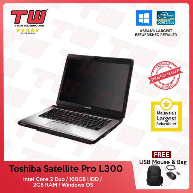 Toshiba Satellite Pro L300 Core 2 Duo / 2GB RAM / 160GB HDD / Windows OS Laptop / 3 Months Warranty (Factory Refurbished) Malaysia