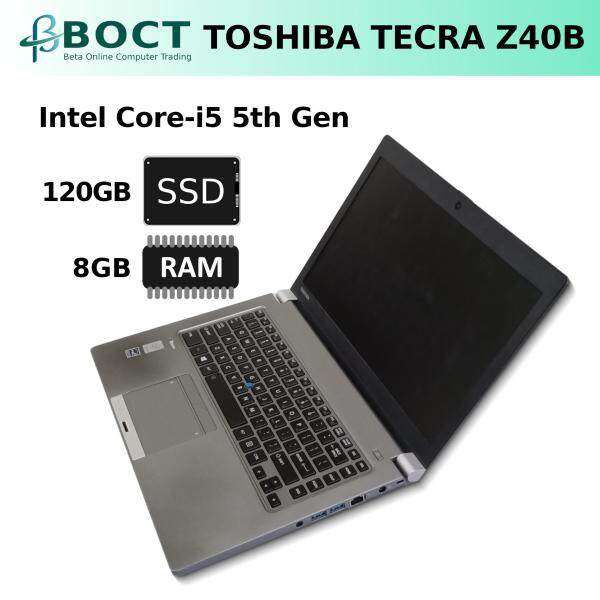 Toshiba Tecra Z40 B / Core i5-5200U / Diagonal 14 inches / 4G or 8GB RAM /  500GB HDD or 120GB/240GB SSD/ Windows 10 Pro (Refurbished) Malaysia