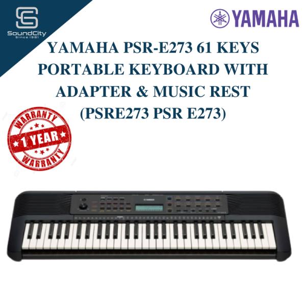 YAMAHA PSR-E273 61 Keys Portable Keyboard with Adapter & Music Rest (PSRE273 PSR E273) (Ready Stock) Malaysia
