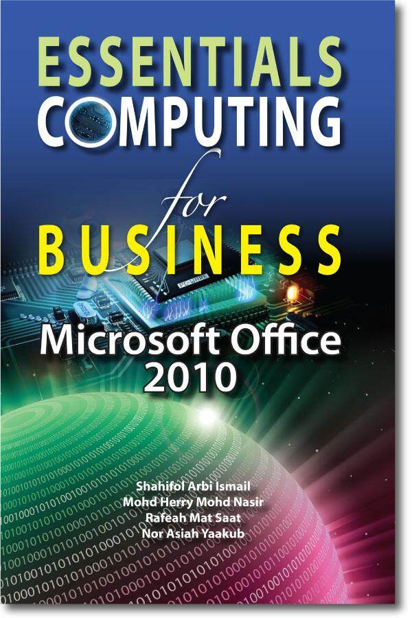 Essentials Computing For Business: Microsoft Office 2010 By Uum Press Books Online.