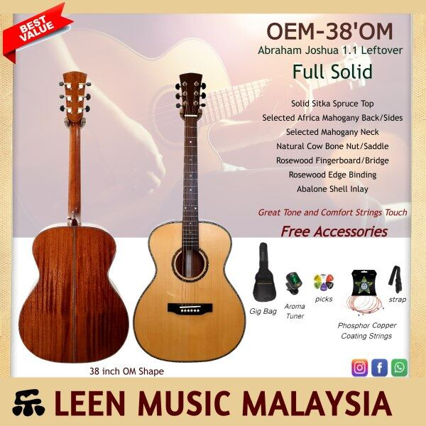 Full Solid OEM 38inch OM Guitar - Solid Sitka Spruce Top with Solid Africa Mahogany Body Great Warm Sustain Tone Low Strings comfort touch free accessories Super Worth than Branded Guitar- Leen Musc Malaysia