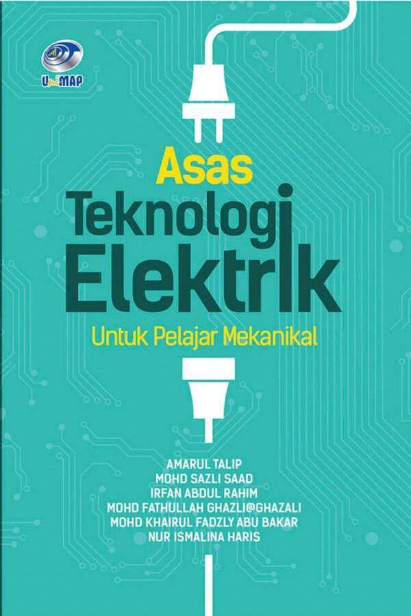Asas Teknologi Elektrik Untuk Pelajar Mekanikal By Unimap Press Books Online.
