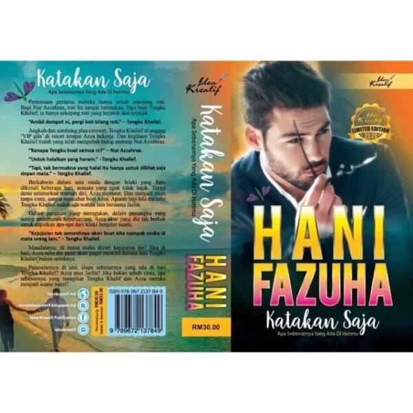 Katakan Saja, Novel Hani Fazuha Malaysia
