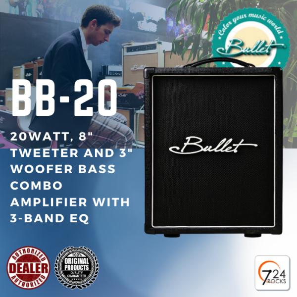 724 ROCKS Bullet Amplification BB-20 20Watts Bass Guitar Amp / Bass Amplifier Malaysia