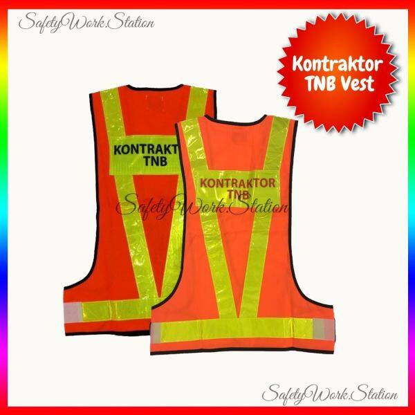 KONTRAKTOR TNB High Visibility Reflective Vest (READY STOCK)