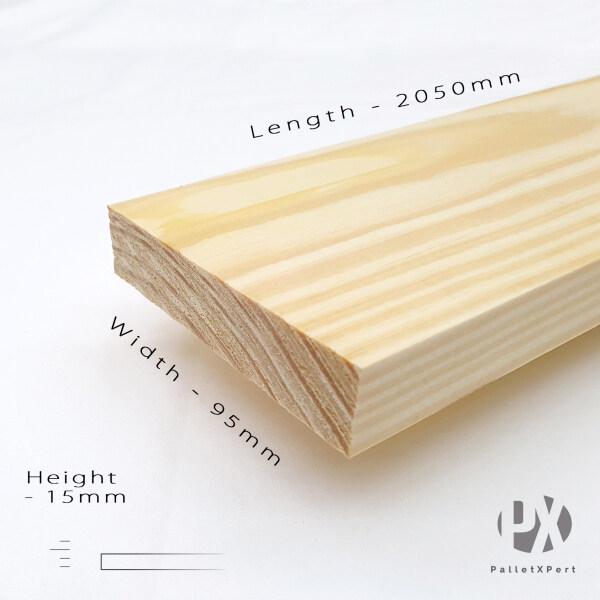 Taeda 15mm x 95mm x 2050mm (6ft 8inch) Pine Wood Plank (New)   Kayu Pallet   Kayu Pine   Kayu DIY   Siap Ketam   New DARA  