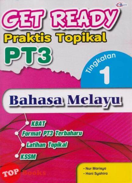 [TOPBOOKS Cemerlang] Get Ready Praktis Topikal PT3 Bahasa Melayu Tingkatan 1 KSSM (2021) Malaysia
