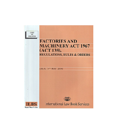 Factories And Machinery Act 1967 Act 139 Regulations Rules And Orders Lazada