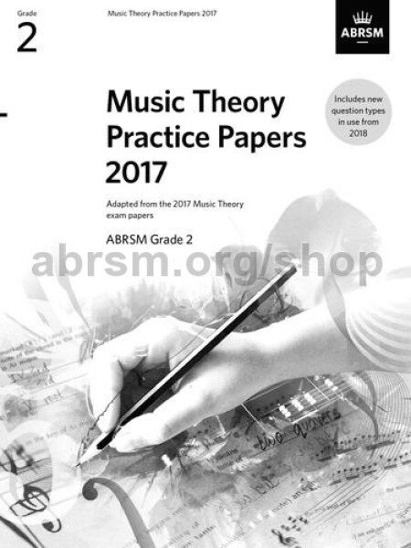 MUSIC THEORY PRACTICE PAPERS GRADE 2 2017/2018 Malaysia
