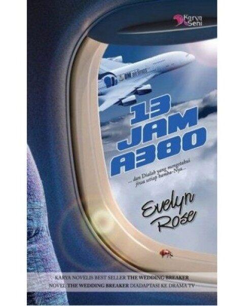 13 JAM A380 Karya Oleh Evelyn rose Malaysia