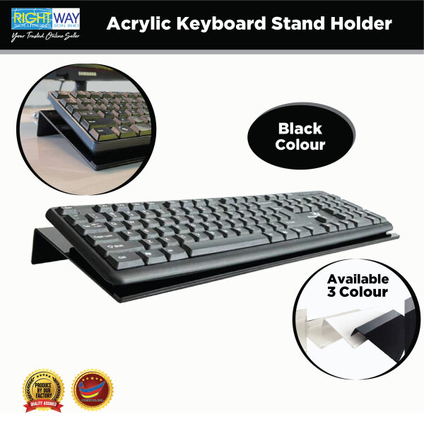 Black Acrylic Computer Keyboard Stand for Easy Ergominic Typing , Office / School / Home (H4cm x W16cm x L43cm) Malaysia
