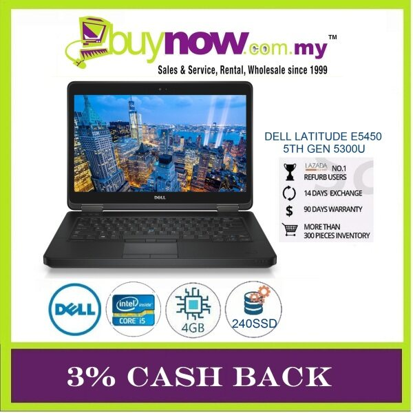 Dell Latitude E5450 Laptop Notebook, Intel Core i5-5300U 2.7Ghz 5th Generation / 4GB RAM / 240GB SSD / Window OS / Free Notebook Bag + Mouse / 2 Months Warranty (Factory Refurbished) Malaysia