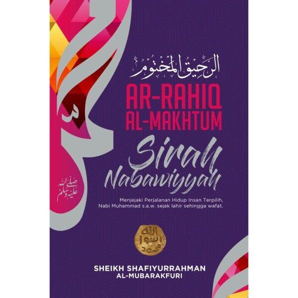Ar-Rahiq Al-Makhtum - Sirah Nabawiyyah Hardcover M15/R27 Malaysia