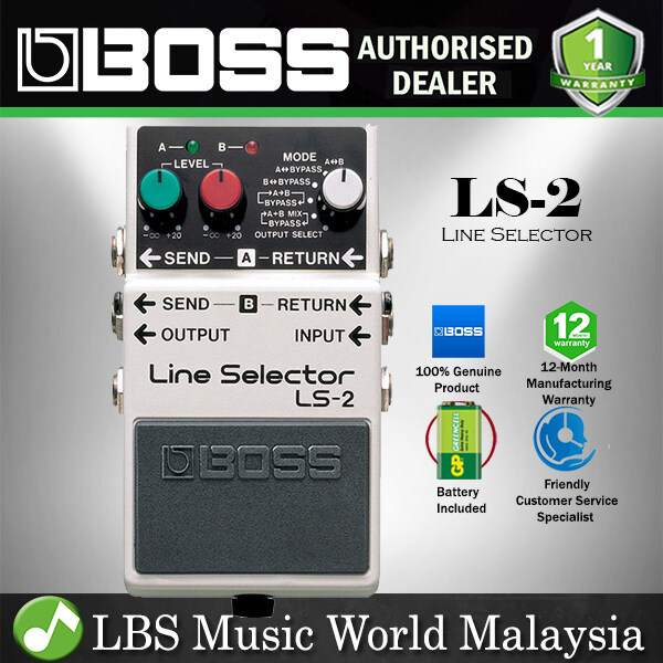 BOSS LS-2 Line Selector Pedal Effect Pedal Electric Guitar Pedal (LS2 LS 2) Malaysia
