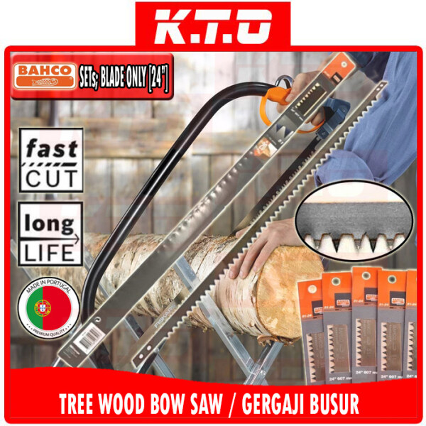 [24 INCH] BOW SAW SETs or BAHCO 51-24 BLADE ONLY FOR CUTTING TREE WOOD / Gergaji Pokok Kayu