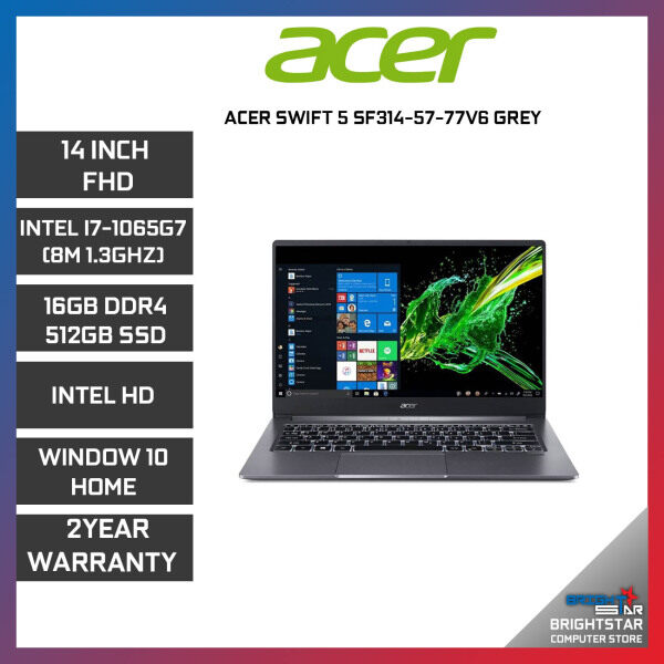 ACER SWIFT 3 SF314-57-77V6 LAPTOP Grey 14 FHD / I7-1065G7 / 16GB / 512GB SSD / INTEL / 2 YEARS WARRANTY Malaysia