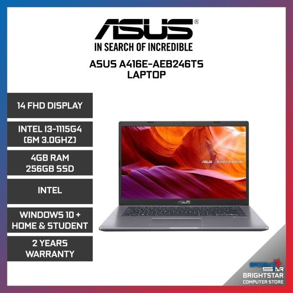 Asus A416E-AEB246TS Laptop (14 Inch FHD / Intel Core / I3-1115G4 (6M 3.0GHZ) / 4GB RAM / Intel Graphic / Windows 10 + Microsoft Office Home & Student / 2 Years Warranty) Malaysia