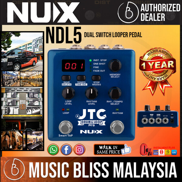 Nux NDL5 JTC Drum and Loop Pro - Dual Switch Looper Pedal (NDL-5 / NDL 5) Malaysia