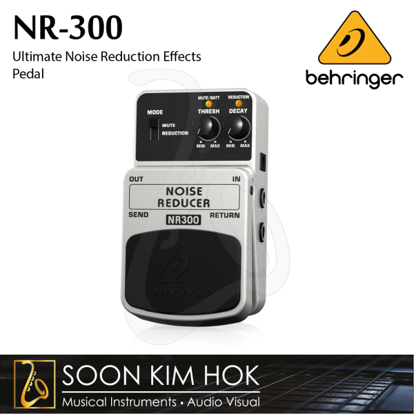 BEHRINGER NR-300 Ultimate Noise Reduction Effects Pedal (NR300) Malaysia